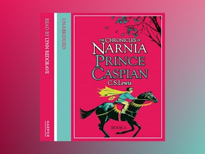 Ljudboken Prince Caspian (The Chronicles of Narnia, Book 4)
