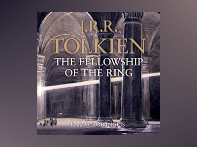 Ljudbok The Fellowship of the Ring (The Lord of the Rings, Book 1)