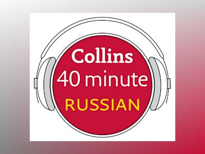 Ljudbok Russian in 40 Minutes: Learn to speak Russian in minutes with Collins