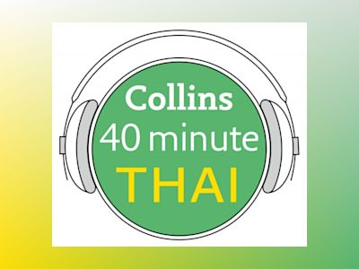 Ljudbok Thai in 40 Minutes: Learn to speak Thai in minutes with Collins