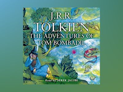 Ljudbok The Adventures of Tom Bombadil