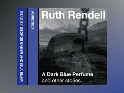Ljudbok A Dark Blue Perfume and Other Stories