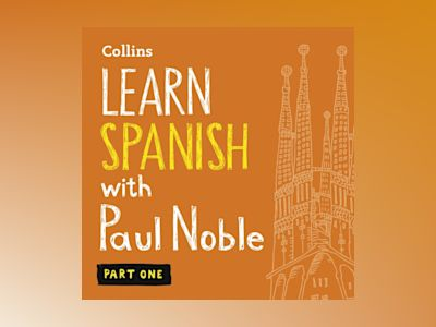 Ljudbok Learn Spanish with Paul Noble – Part 1: Spanish made easy with your bestselling personal language coach