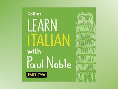 Ljudbok Learn Italian with Paul Noble – Part 2: Italian made easy with your bestselling personal language coach