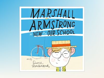 Ljudbok Marshall Armstrong Is New To Our School
