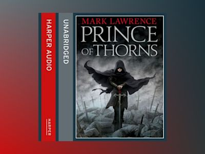 Ljudbok Prince of Thorns (The Broken Empire, Book 1)