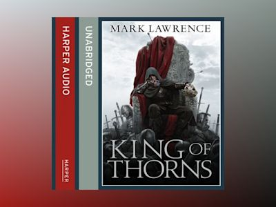 Ljudbok King of Thorns (The Broken Empire, Book 2)