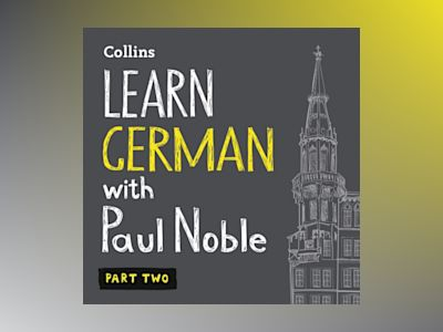 Ljudbok Learn German with Paul Noble – Part 2: German made easy with your bestselling personal language coach