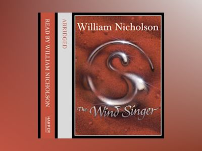 Ljudbok The Wind Singer (The Wind on Fire Trilogy, Book 1)