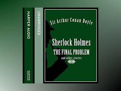 Ljudbok Sherlock Holmes: The Final Problem and other stories