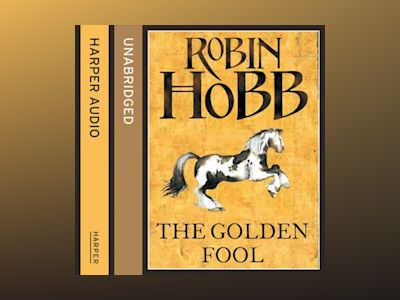 Ljudbok The Golden Fool (The Tawny Man Trilogy, Book 2)