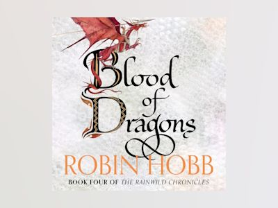 Ljudbok Blood of Dragons (The Rain Wild Chronicles, Book 4)