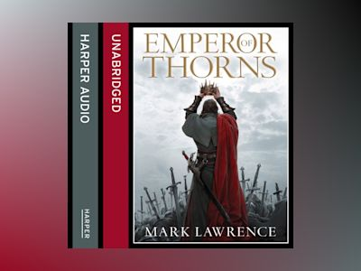 Ljudbok Emperor of Thorns (The Broken Empire, Book 3)