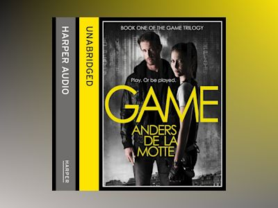 Ljudboken Game (The Game Trilogy, Book 1)
