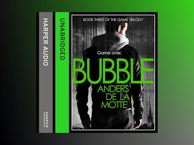 Ljudbok Bubble (The Game Trilogy, Book 3)
