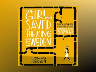 Ljudbok The Girl Who Saved the King of Sweden