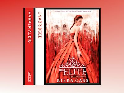 Ljudbok The Elite (The Selection, Book 2)