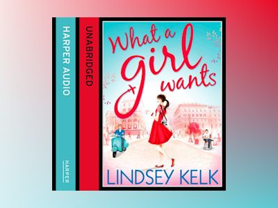 Ljudbok What a Girl Wants (Tess Brookes Series, Book 2)