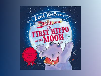 Ljudbok The First Hippo on the Moon