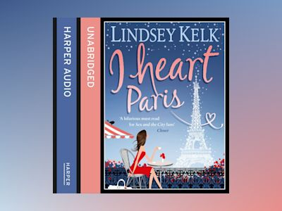 Ljudbok I Heart Paris (I Heart Series, Book 3)