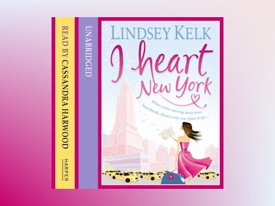 Ljudbok I Heart New York (I Heart Series, Book 1)