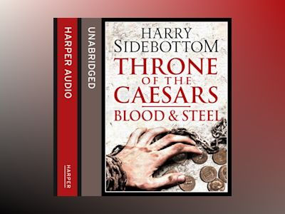 Ljudbok Blood and Steel (Throne of the Caesars, Book 2)