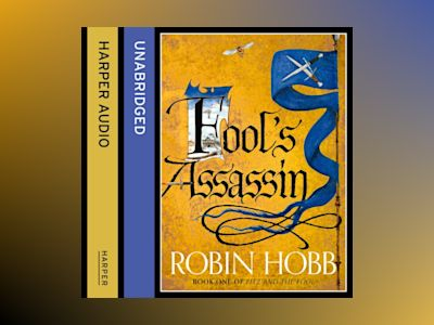 Ljudbok Fool's Assassin (Fitz and the Fool, Book 1)