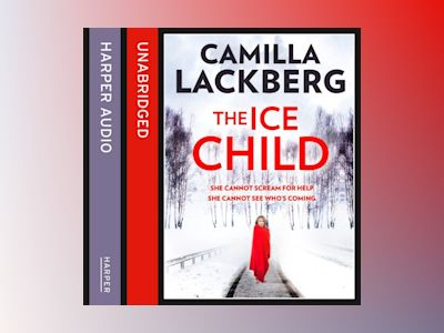Ljudbok The Ice Child (Patrik Hedstrom and Erica Falck, Book 9)