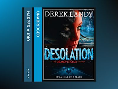 Ljudbok Desolation (The Demon Road Trilogy, Book 2)