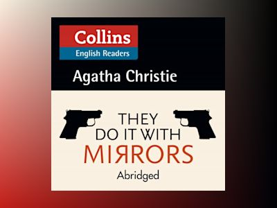 They Do It With Mirrors: B2 (Collins Agatha Christie ELT Readers)