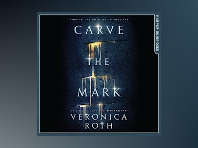 Ljudbok Carve the Mark (Carve the Mark, Book 1)