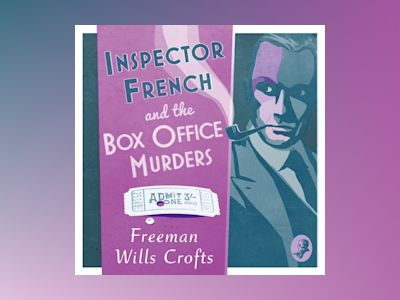 Ljudbok Inspector French and the Box Office Murders (Inspector French Mystery)