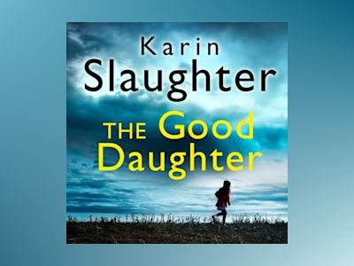 Ljudbok The Good Daughter: The gripping new bestselling thriller from a No. 1 author