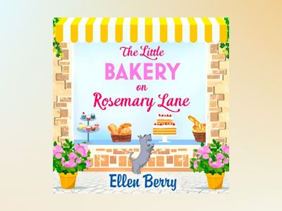 Ljudboken The Little Bakery on Rosemary Lane: The best feel-good romance to curl up with in 2018