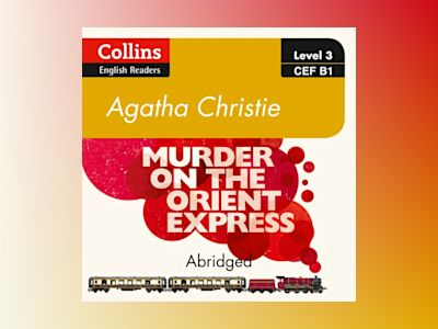 Ljudboken Murder on the Orient Express: B1 (Collins Agatha Christie ELT Readers)
