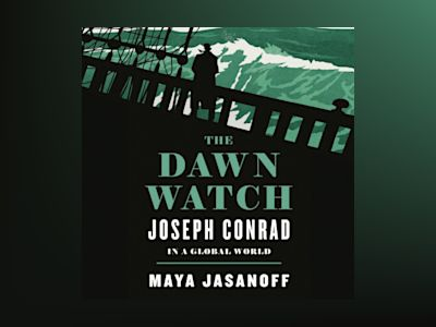 Ljudbok The Dawn Watch: Joseph Conrad in a Global World
