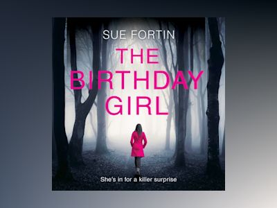 Ljudboken The Birthday Girl: The gripping new psychological thriller full of shocking twists and lies