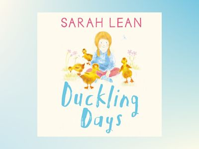 Ljudbok Duckling Days (Tiger Days, Book 4)