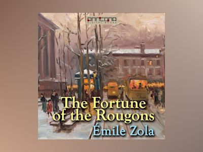 Ljudbok The Fortune of the Rougons