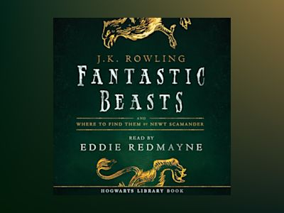 Ljudbok Fantastic Beasts and Where to Find Them