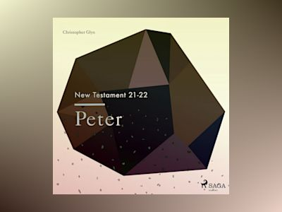 Ljudbok The New Testament 21-22 - Peter