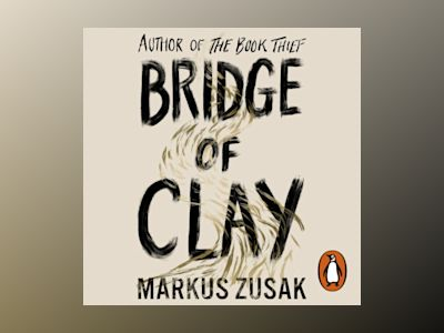 Ljudboken Bridge of Clay: From bestselling author of The Book Thief