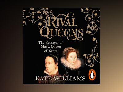 Ljudbok Rival Queens: The Betrayal of Mary, Queen of Scots