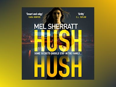 Hush Hush: From the million-copy bestseller comes the most gripping crime thriller of 2018