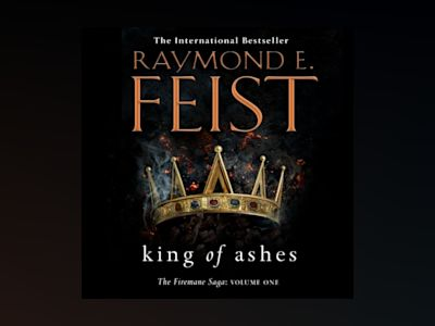 Ljudbok King of Ashes (The Firemane Saga, Book 1)