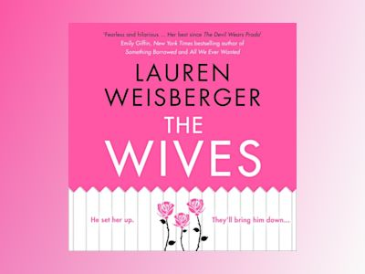 Ljudbok The Wives (The Devil Wears Prada Series, Book 3)