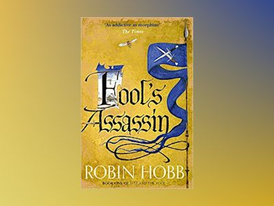 Ljudbok Fool's Assassin - Part Two (Fitz and the Fool, Book 1)