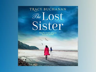 Ljudbok The Lost Sister: A gripping emotional page turner with a breathtaking twist