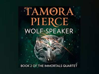 Wolf-Speaker (The Immortals, Book 2)