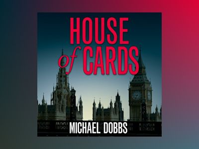Ljudbok House of Cards (House of Cards Trilogy, Book 1)